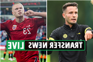 Transfer news LIVE: Erling Haaland updates, Wilshere denied Como switch, Saul Niguez first Chelsea training session